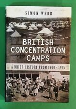 Simon - British Concentration Camps - A brief History From 1900-1975 - hbdj