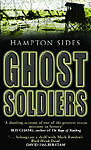 Ghost Soldiers by Sides, Hampton Paperback Book The Cheap Fast Free Post