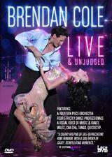Brendan Cole Live & Unjudged [DVD] Brendan Cole; Strictly Come Dancing