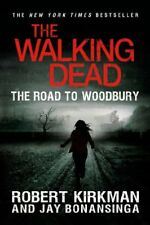 The Walking Dead: The Road to Woodbury (The Walkin