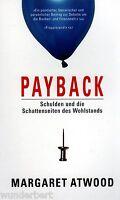 *b~ PAYBACK - Schulden und die SCHATTENSEITEN des WOHLSTANDS - ATWOOD tb (2009)