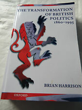 The Transformation of British Politics, 1860-1995 Book