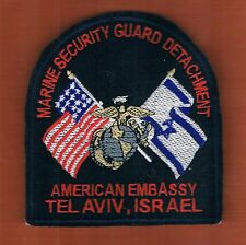 MARINE SECURITY GUARD DETACHMENT AMERICAN EMBASSY  TEL AVIV' ISRAEL PATCH