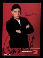 Thomas Balou Martin PRO 7 Autogrammkarte Original Signiert # BC 69374