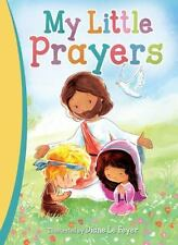 My Little Prayers by Thomas Thomas Nelson (2016, Hardcover)