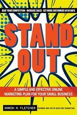 Stand Out: A Simple and Effective Online Marketing Plan for Your Small-ExLibrary