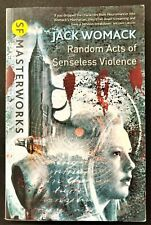 "Jack Womack ""Random Acts of Senseless Violence"""