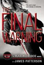The Final Warning: A Maximum Ride Novel ( Patterson, James ) Used - VeryGood