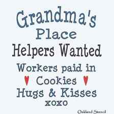 Primitive Stencil**Grandma's Place Helpers Wanted**for Signs Crafts Kids Family