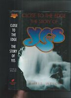 CLOSE TO THE EDGE - THE STORY OF YES - ROCK MUSIC BIOGRAPHY