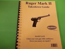 TAKEDOWN MANUAL GUIDE for the popular RUGER MARK II & similar PISTOLS