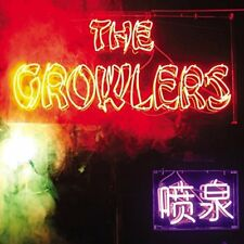 THE GROWLERS - CHINESE FOUNTAIN   CD NEU