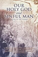 Our Holy God and Sinful Man : Truths of the Tanakh by Arthur Parry and Harvey...