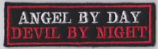 ANGEL BY DAY DEVIL BY NIGHT BIKER EMBROIDERED FELT PATCH TRIKER  SEW ON