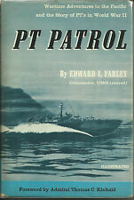 PT Patrol: Wartime Adventures in the Pacific and the Story of the PT's in WWII