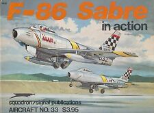 F-86 Sabre in Action No. 33 (Squadron Signal) (North American F-86, CL-13)