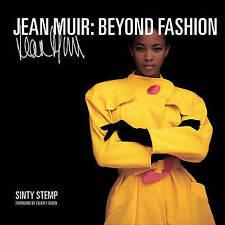 Jean Muir: Beyond Fashion,Green, Felicity, Stemp, Sinty,New Book mon0000067146