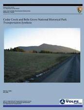 Cedar Creek and Belle Grove National Historical Park: Transportation...