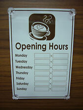 Cafe / Coffee Shop Opening Hours 300mm x 200mm