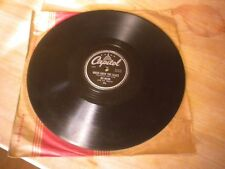 Tex Ritter 78 RPM Capitol 206 Green Grow The Lilacs, You Two Time Me One Time To