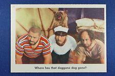 1959 Fleer - 3 Stooges - #77 Where has that doggone dog gone? - Exc.+++