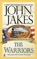 NEW The Warriors (Kent Family Chronicles) by John Jakes