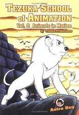Tezuka School of Animation, 2: Animals in Motion by Tezuka Productions