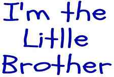 I'M THE LITTLE BROTHER A5 IRON ON TRANSFER A5  BROTHER DESIGN TSHIRT TRANSFER A5