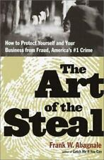 The Art of the Steal : How to Recognize and Prevent Fraud - America's #1...