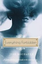 Everything Forbidden (avon Red): By Jess Michaels