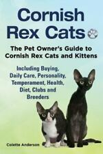 Cornish Rex Cats, the Pet Owner's Guide to Cornish Rex Cats and Kittens.