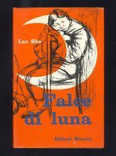 Lao She ,Falce di luna e altri racconti ,Editori Riuniti 1961 prima edizione R