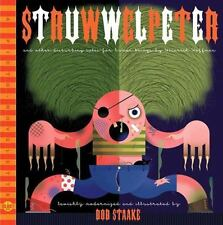 STRUWWELPETER - BOB STAKE BRAND NEW HARDBOUND BOOK