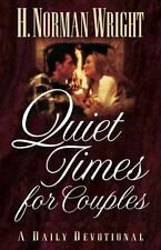 Quiet Times for Couples ( Wright, H. Norman ) Used - VeryGood