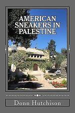 American Sneakers in Palestine (Paperback or Softback)