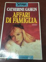 Catherine Gaskin - AFFARI DI FAMIGLIA - 1993 - 1° Ed. Superbur Rizzoli