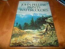 JOHN PELLEW PAINTS WATERCOLORS Watercolor Art Arts Artist Instruction Skill Book