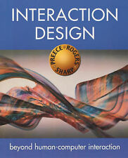 Interaction Design: Beyond Human-Computer Interaction by Yvonne Rogers, Helen...