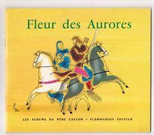 Fleur des Aurores Maurice Vauthier Etienne Morel Père Castor