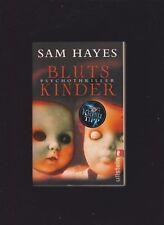 Sam Hayes: Blutskinder Psychokrimi Psychothriller Thriller*Roman*Krimi