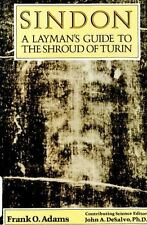 Sindon: A Layman's Guide to the Shroud of Turin
