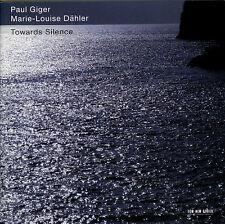 PAUL GIGER - MARIE-LOUISE DAHLER  towards silence  /  ECM NEW SERIES