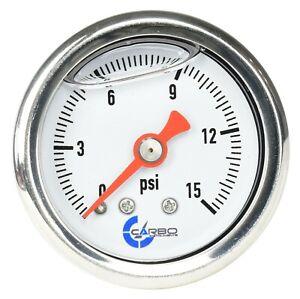 """CARBO Gauge 0-15 psi Fuel Pressure Oil Pressure 1.5"""" Liquid Filled, White Dial"""