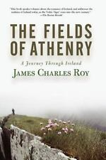 The Fields of Athenry: A Journey Through Ireland (Paperback or Softback)