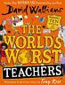 The World's Worst Teachers   David Walliams