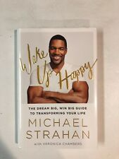 Wake up Happy by Michael Strahan HAND SIGNED Hardcover Book