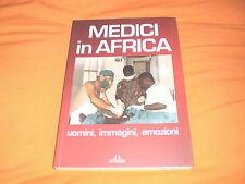 medici in africa uomini immagini emozioni 2009