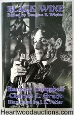 Black Wine by Douglas E. Winter (editor) 1st R. Campbell, C.L. Grant, J.K Potter