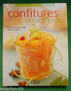 CONFITURES ET COMPOTES  EDITIONS ATLAS CONSERVATION FRUITS DESSERTS