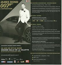 FLYER PLV - JAMES BOND 007 : L' EXPOSITION 50 ANS A PARIS ( FRANCE ) / ADVERT